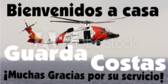 Spanish Welcome Home Coast Guard Banner