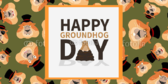 Groundhog Day Collage Banner