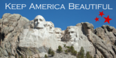 Keep America Beautiful Mount Rushmore Banner