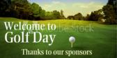 Golf Day Sponsor Acknowledgement  Banner
