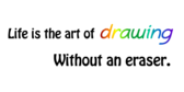 Encouragement Life is the Art of Drawing Banner