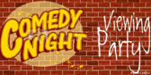 Viewing Comedy Show Party Banner