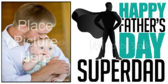 Super Dad Banner Photo Ready Banner