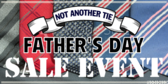 Not Another Father's Tie Sale Day Banner