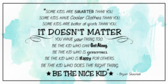 Encouragement Be The Nice Kid Banner