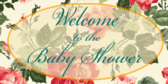Floral Baby Shower Announcement Banner