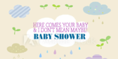 Here Comes Your Baby Don't Mean Maybe Shower Banner