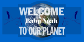 Welcome Baby Noah to Our Planet Baby Shower Announcement Banner