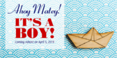 It's a Boy Ahoy Matey Banner