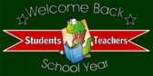 Welcome Students School Year Sign