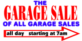 Garage Sale Of All Garage Sales Banner