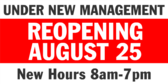 Under New Management Reopening Banner