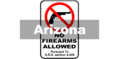 Arizona No Firearms Allowed Sign A.R.S. section 4-229