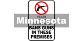 Minnesota § 624.714 Bans Guns In These Premises Sign