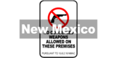 New Mexico § 10.8.2.16 NMAC No Concealed Weapons Sign