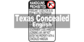 Handguns Prohibited Sign for Texas Penal Code Sec. 30.06 English