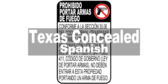 Handguns Prohibited Sign for Texas Penal Code Sec. 30.06 Spanish