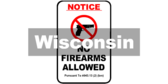 Wisconsin Stat. § 943.13 (2) (bm) No Firearms Sign