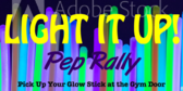Pep Rally Light It Up Banner