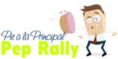 Pep Rally Pie a la Principal Banner