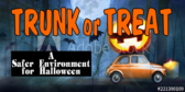 Trunk or Treat Safe Environment Sign
