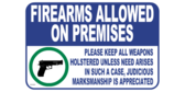 firearms Allowed Holstered Unless Needed Sign