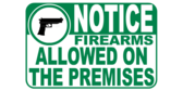 Firearms Allowed On Premises Wide Notice Sign