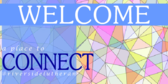 Welcome Church Connect with Us Sign
