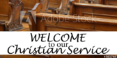 Welcome Church Christian Sign