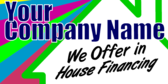 In House Financing Company
