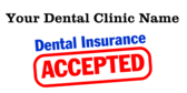 dentist insurance signs