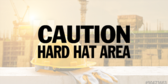 Hard Required Caution Sign