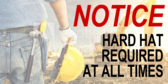 Hard Hat Required Notice Sign
