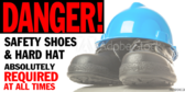 Danger Safety Shoes & Hard Hat Required Sign