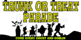 Trunk or Treat Parade Sign