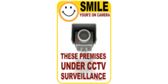 Smile Your're On CCTV Video Surveillance Signs