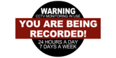You Are Being Recorded Video Surveillance Signs