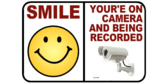 Smile Your On Camera Being Recorded Sign