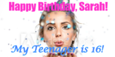 My Teenager is 16 Birthday