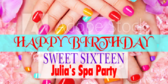 Sweet Sixteen Spa Party