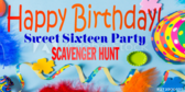 Sweet Scavenger Hunt Sixteen Birthday