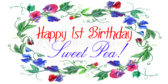 Happy First Birthday Sweet Pea