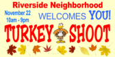 Turkey Shoot Neighborhood Event