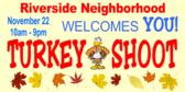 Turkey Shoot Neighborhood Event