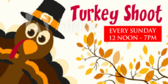 Turkey Shoot Every Sunday Themed Banner