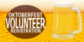 Oktoberfest Volunteer Registration