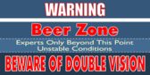 Warning: Beer Zone