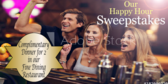 Happy Hour Sweepstakes Event