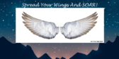 Spread Wings and Soar Sign Design