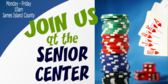 Join Us at the Senior Center